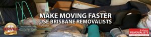 Make moving faster with Brisbane Removalists feature image