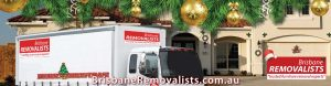 Brisbane Removalists Christmas time last minute moves
